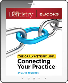 The Oral-Systemic Link: Connecting Your Practice - Free ebook