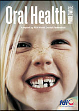 FDI Report on Oral Health Worldwide