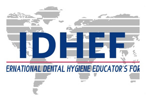The 4TH International Dental Hygiene Educator's Forum (IDHEF)