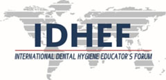 Third International Dental Hygiene Educators Forum