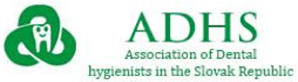 The Association of Dental hygienist in the Slovak Republic (ADHS)